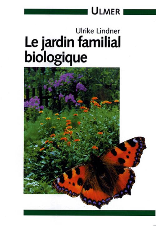 JARDIN FAMILIAL BIOLOGIQUE