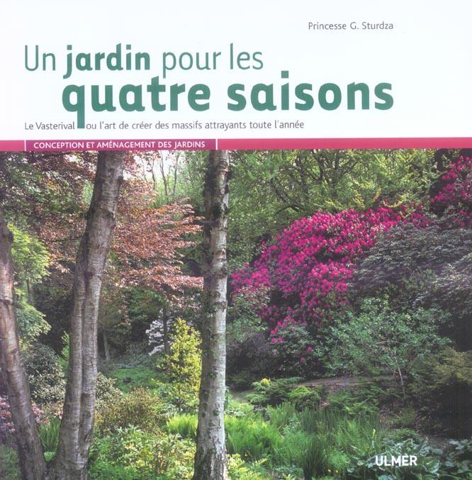 UN JARDIN POUR LES QUATRE SAISONS-LE VASTERIVAL OU L'ART DE CREER DES MASSIFS ATTRAYANTS TOUTE LM'AN