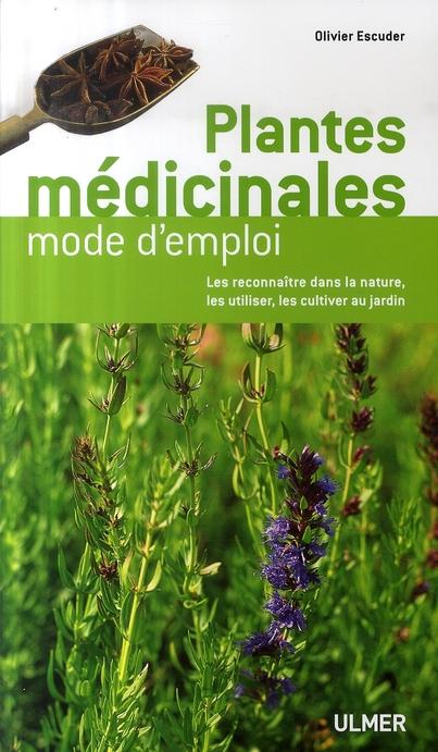 PLANTES MEDICINALES MODE D'EMPLOI