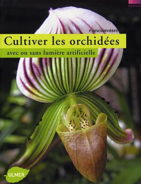 CULTIVER LES ORCHIDEES EN APPARTEMENT OU SOUS LUMIERE ARTIFICIELLE