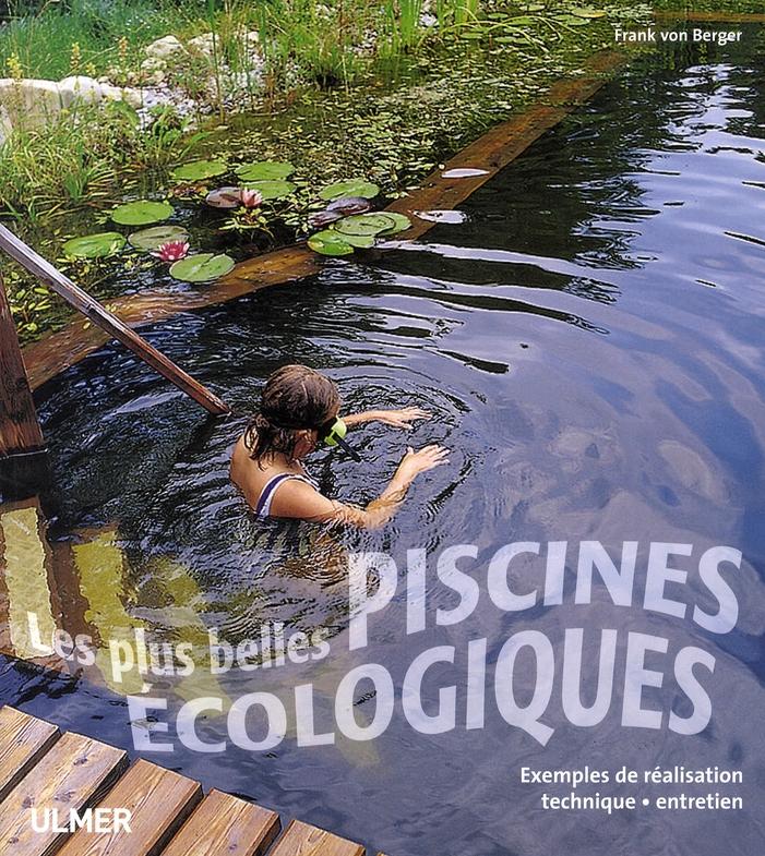 LES PLUS BELLES PISCINES ECOLOGIQUES