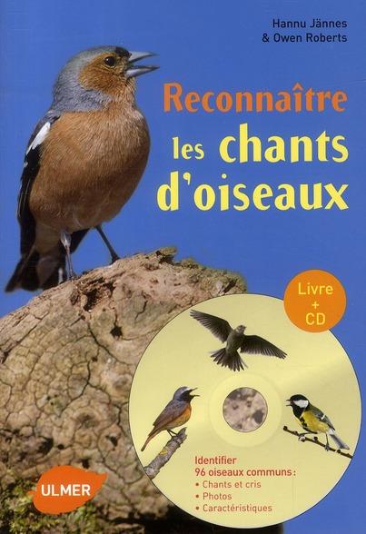RECONNAITRE LES CHANTS D'OISEAUX (+CD)