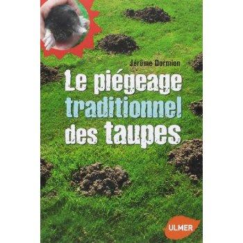 LE PIEGEAGE TRADITIONNEL DES TAUPES (NE)