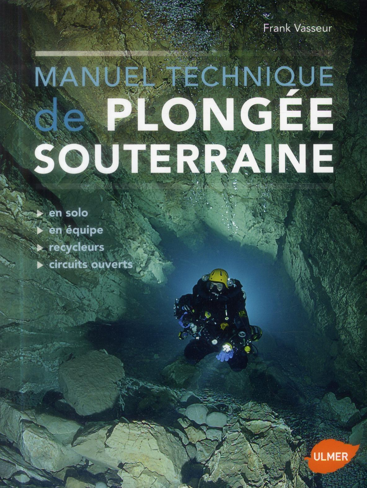 MANUEL TECHNIQUE DE PLONGEE SOUTERRAINE