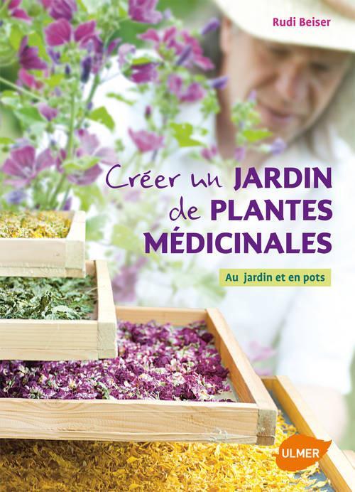CREER UN JARDIN DE PLANTES MEDICINALES