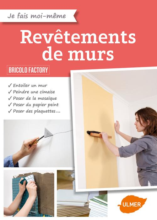 REVETEMENTS DE MURS