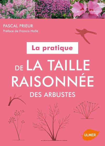 LA PRATIQUE DE LA TAILLE RAISONNEE DES ARBUSTES
