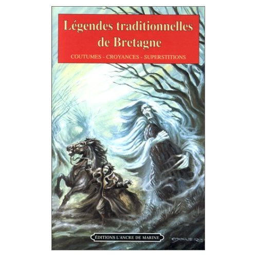 LEGENDES TRADITIONNELLES BRETAGNE