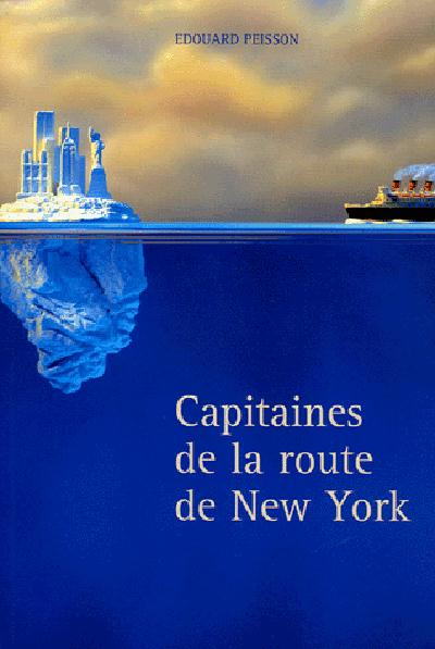 CAPITAINES DE LA ROUTE DE NEW YORK
