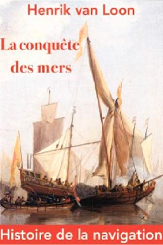 CONQUETE DES MERS (LA)