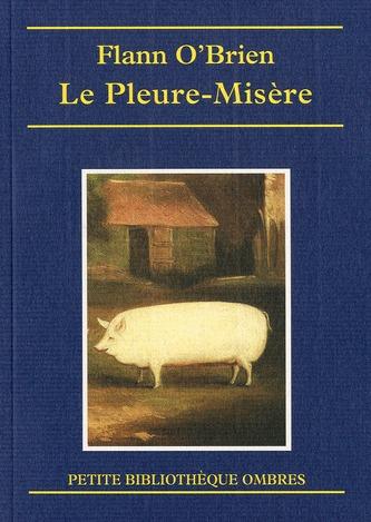 LE PLEURE-MISERE
