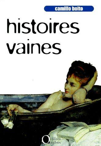 HISTOIRES VAINES
