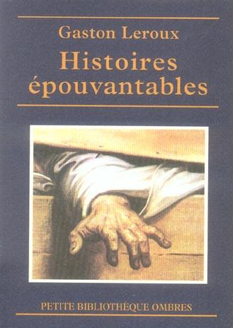 HISTOIRES EPOUVANTABLES