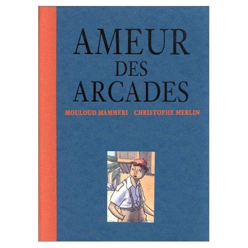 AMEUR DES ARCADES