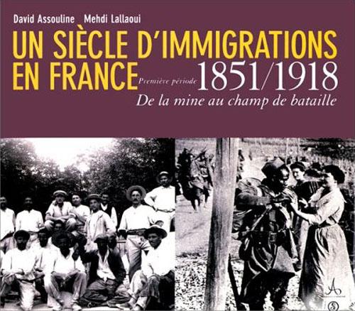 T1 UN SIECLE D IMMIGRATIONS EN FRANCE  1851-1918