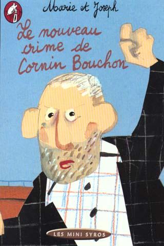 NOUVEAU CRIME DE CORNIN BOUCHON