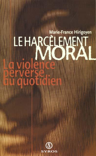 HARCELEMENT MORAL  LA VIOLENCE