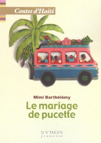 MARIAGE D UNE PUCETTE  CONTES D HAITI