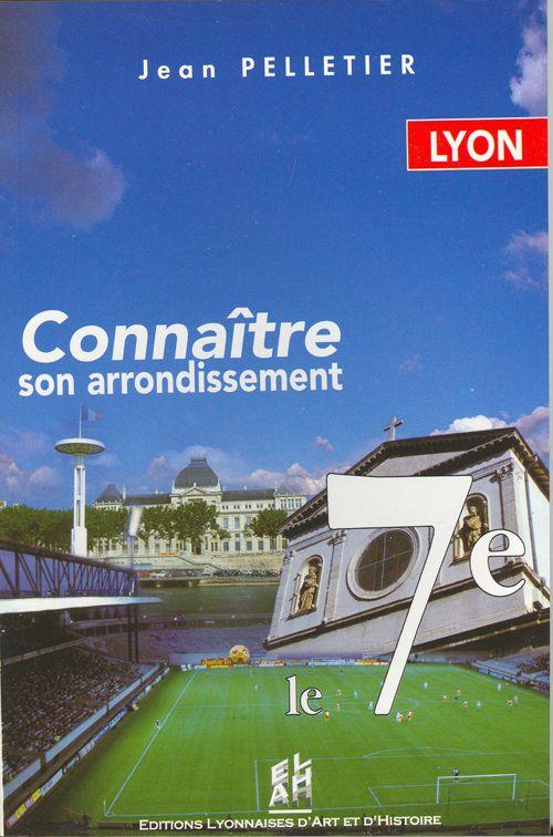 LYON, LE 7EME - CONNAITRE SON ARRONDISSEMENT