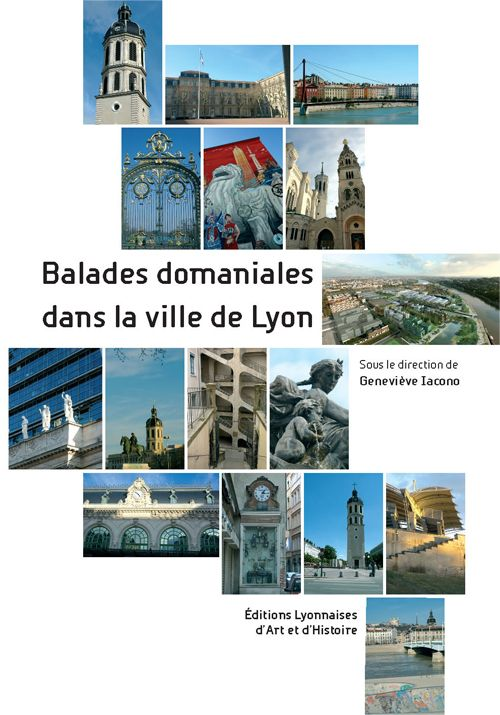 BALADES DOMANIALES DANS LA VILLE DE LYON
