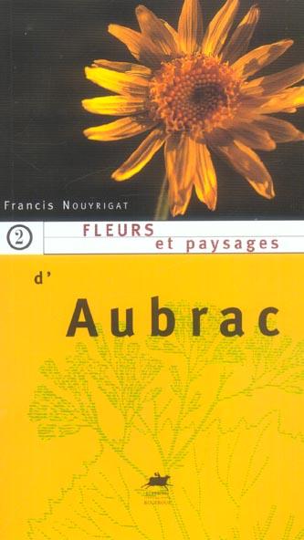 FLEURS ET PAYSAGES D'AUBRAC