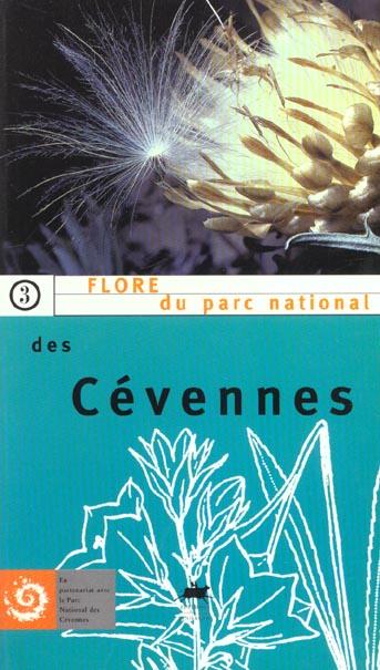 FLORE DU PARC NATIONAL DES CEVENNES - FERMETURE ET BASCULE VERS LE 9782812606274