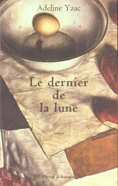 DERNIER DE LA LUNE (LE)