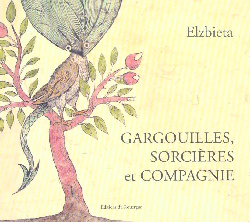 GARGOUILLES, SORCIERES ET COMPAGNIE