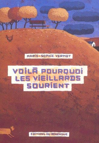 VOILA POURQUOI LES VIEILLARDS SOURIENT