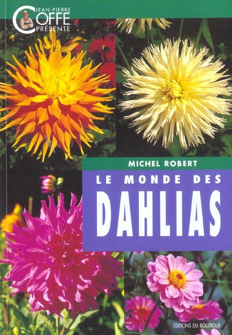 MONDE DES DALHIAS (LE)