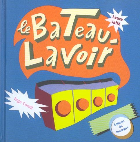 BATEAU-LAVOIR (LE)