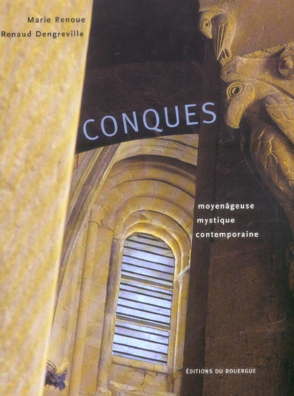 CONQUES, MOYENAGEUSE, MYSTIQUE, CONTEMPORAI