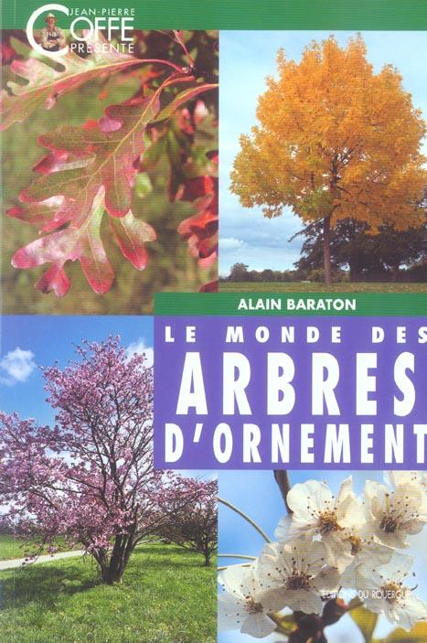 MONDE DES ARBRES D'ORNEMENT (LE)