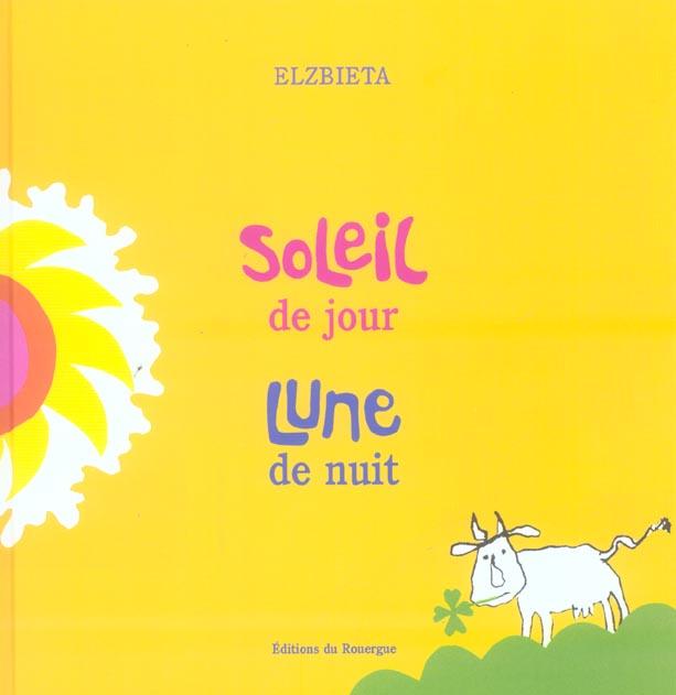 SOLEIL DE JOUR, LUNE DE NUIT