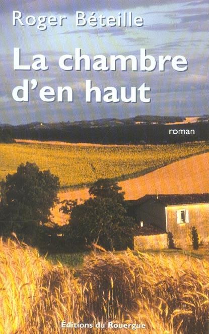 CHAMBRE D'EN HAUT (LA)