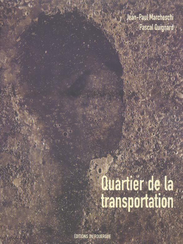 QUARTIER DE LA TRANSPORTATION