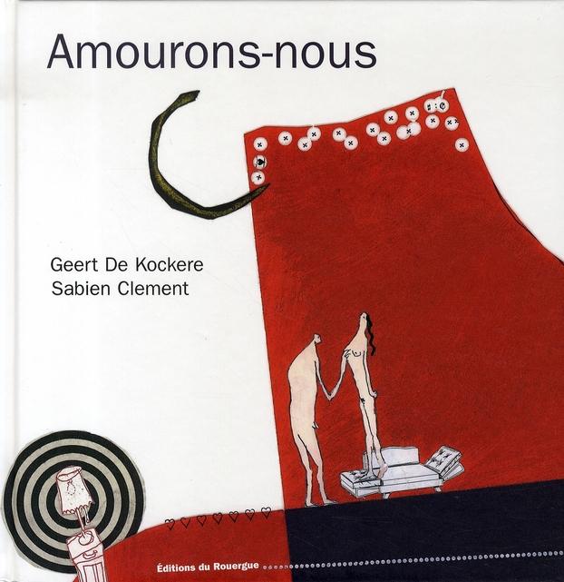 AMOURONS-NOUS ( NOUVELLE EDITION )