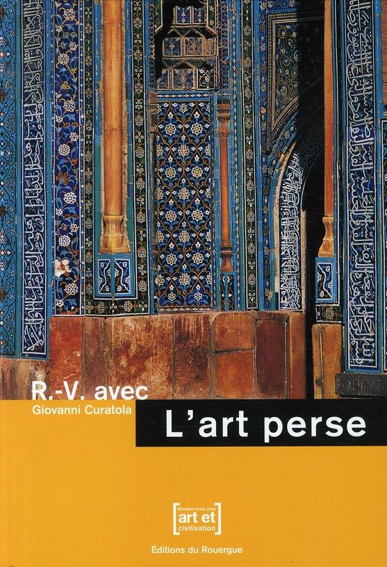 R.-V. AVEC L'ART PERSE
