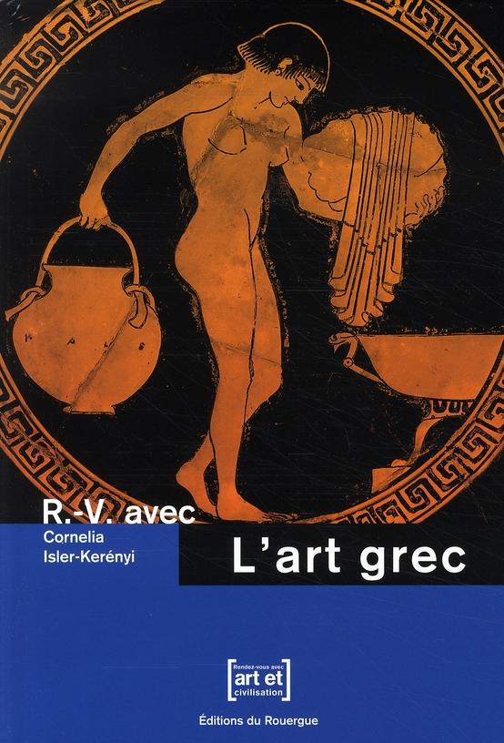 R.-V. AVEC L'ART GREC