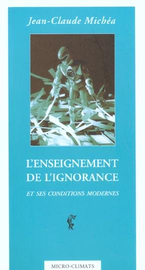 L'ENSEIGNEMENT DE L'IGNORANCE ET SES CONDITIONS MODERNES