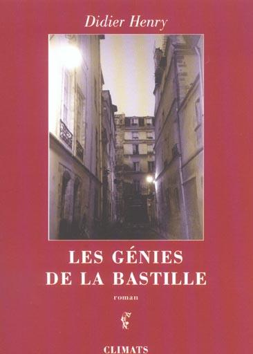 GENIES DE LA BASTILLE (LES)