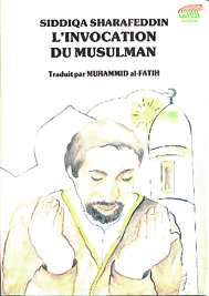 INVOCATION DU MUSULMAN (L')