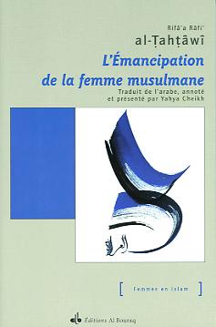 EMANCIPATION DE LA FEMME MUSULMANE (L')
