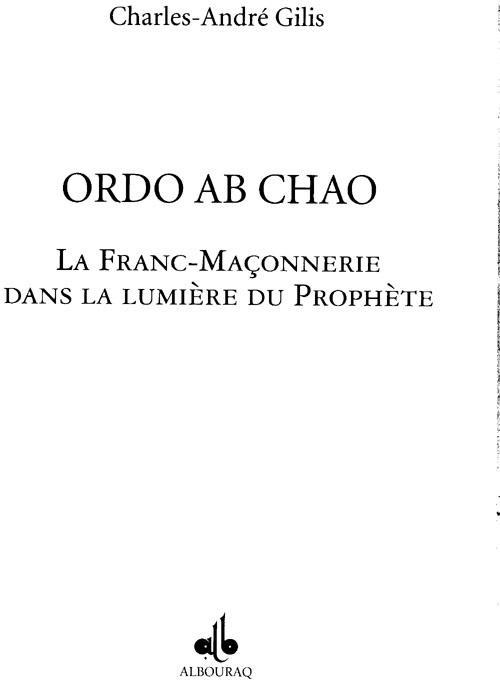 ORDO AB CHAO, LA FRANC-MACONNERIE A LA LUMIERE DU PROPHETE