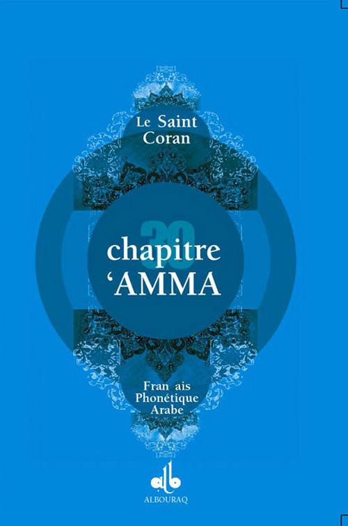 CHAPITRE AMMA (ARABE-FRANCAIS-PHONETIQUE) GD FORMAT