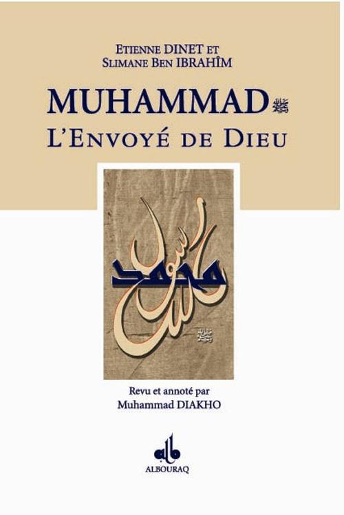 MUHAMMAD (BSL), L'ENVOYE DE DIEU