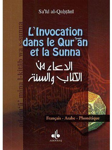 INVOCATION PAR LE QUR AN ET LA SUNNA (L')  AFP - POCHE
