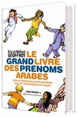 GRAND LIVRE DES PRENOMS ARABES (LE) - VERSION AUGMENTEE