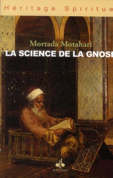 SCIENCE DE LA GNOSE (LA)