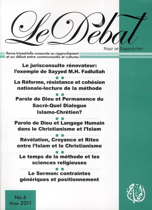 DEBAT N 6 (LE) : PAROLE DE DIEU ET PERMANENCE DU SACRE - DIALOGUE ISLAMO-CHRETIEN
